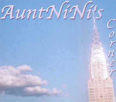 Welcome to AuntNiNi's Corner by Denise deGoumois